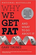 Why We Get Fat Book Cover